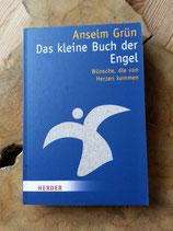 Das kleine Buch der Engel - von Anselm Grün