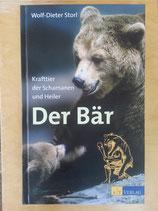 Der Bär - Krafttier der Schamanen und Heiler von Wolf Dieter Storl