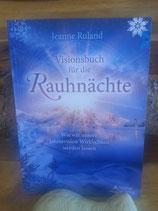 Visionsbuch für die Rauhnächte - von Jeanne Ruland