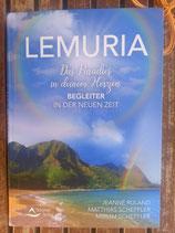 Lemuria - Das Paradies in deinem Herzen/Jeanne Ruland, Matthias & Miriam Scheffler