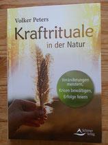 KRAFTRITUALE in der NATUR - von Volker Peters