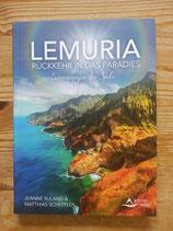 LEMURIA - Rückkehr in das Paradies - Erinnerungen der Seele - von Jeanne Ruland/Matthias Scheffler