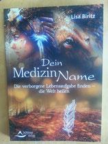 Dein MEDIZIN NAME - von Lisa Biritz
