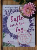 Dufte durch den Tag - von Karin Opitz-Kreher