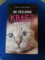 DIE HEILENDE KRAFT der KATZEN von Elke Söllner