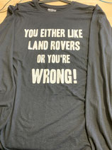 Longsleeve like landrover or you're wrong