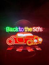 Back to the 50`s Neon Werbung mit dem Hot Rod USA Leuchtschild Reklame