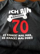 """T-Shirt """"ich bin knackige 70"""""""