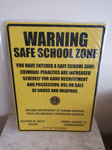 Wandbord Warning Safe school zone