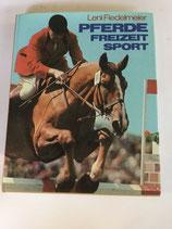 Fiedelmeier Leni, Pferde Freizeit Sport (antiquarisch)