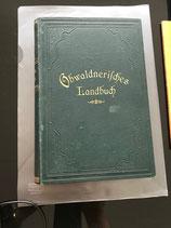 Obwaldnerisches Landbuch II - Landbuch für den Kanton Unterwalden  ob dem Wald - II. Band - Staatsverwaltung und Volkswirtschaft (antiquarisch)