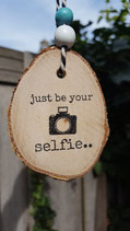 just be your selfie..
