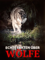 """NEU! """"Echte Fakten über Wölfe"""""""