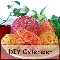 DIY Ostereier selbermachen aus Garn und Kleister