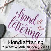 Handlettering: 5 kreative Ideen und Anleitungen die dein Lettering inspirieren, verbessern und neue Ideen geben! Zusammenfassung Teil 4
