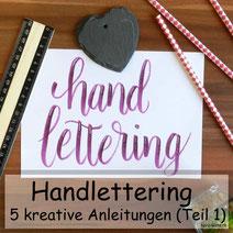 Handlettering: 5 kreative Anleitungen für dein Lettering - Teil 1