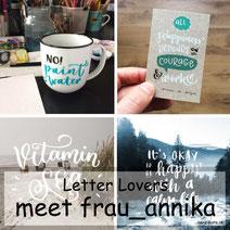 Letter Lovers - frau_annika zu Gast mit einer DIY Anleitung für beletterte Tassen