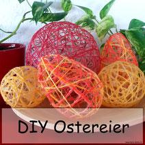 DIY Ostereier mit Kleister und Garn