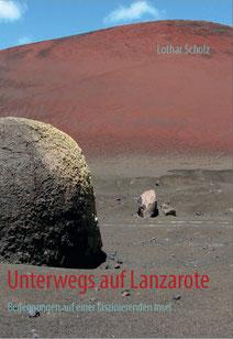 Das Lanzarotebuch 2014, 252 S., ISBN 9783732285891, 18,90€, E-Book 9,99 €