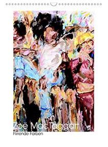Titelbild des Kalenders 'Flirrende Farben' von Zoë MacTaggart