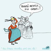 expression bretonne : Traoù nevez zo ganti > Des choses nouvelles sont avec elle > elle a un polichinelle dans le tiroir citation bretagne dessin image illustration graphiste brest illustrateur finistère