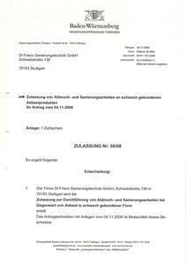Zulassung nach §39 Absatz 1 GefStoffV. Sachkunde nach TRGS 519. Arbeiten in kontaminierten Bereichen nach BGR 128.