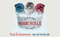 Magic Rolls  Balaruc les bains