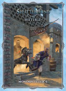 Splittermond: Hutjagd