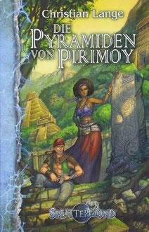 Splittermond: Die Pyramiden von Pirimoy