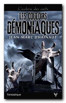 Les Couloirs démoniaques - On en parle - Taurnada Éditions