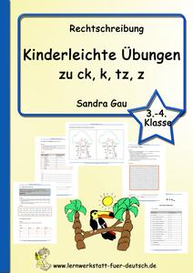 Grundschule Übungen Rechtschreibung, Rechtschreibübungen leichte, ck k tz z Wörter