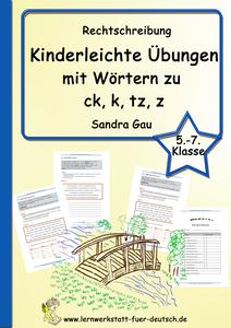 Wörter mit ck, k im In und Auslaut Lernwerkstatt für Deutsch