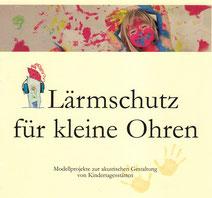 """Deckblatt der Broschüre """"Modellprojekte zur akustischen Gestaltung von Kindertagesstätten"""""""