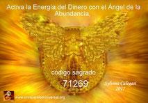 ACTIVA LA ENERGÍA MAGNÉTICA DEL DINERO EN ABUNDANCIA Y ÉXITO- CÓDIGO SAGRADO 71269 - ÁNGEL DE LA ABUNDANCIA- EJERCITACIÓN GUIADA - copia