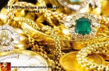 EL SECRETO PARA ATRAER RIQUEZA  -101 Afirmaciones para Atraer Riqueza en Abundancia -Prosperidad Universal