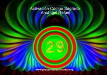 ACTIVACIÓN ARCÁNGEL RAFAEL, 29,  ELERCITACIÓN GUIADA DE ACTIVACIÓN - PROSPERIDAD UNIVERSAL