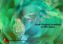 ATRAE RIQUEZA INMEDIATA -  ATRAE LO QUE QUIERAS EN TRES PASOS ,PROCESO CREATIVO - LEY DE ATRACCIÓN -PIDE, TEN FE Y RECIBE RIQUEZA, DINERO, ABUNDANCIA,  PROSPERIDAD UNIVERSAL - PU
