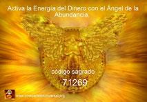 ACTIVA LA ENERGÍA DEL DINERO EN ABUNDANCIA CON EL ÁNGEL DE LA ABUNDANCIA - ACTIVACIÓN DEL CÓDIGO SAGRADO 71269 - PROSPERIDAD UNIVERSAL