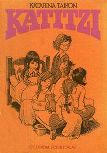 Vermutlich die erste Ausgabe von Katitzi auf Norwegisch, leider nicht mehr erhältlich