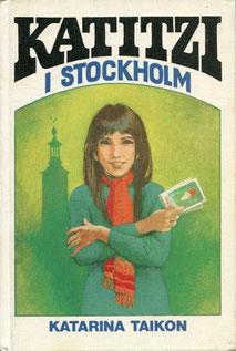 Katitzi i Stockholm 1978, 138 S., Förlag Tai-Lang, 14,8 x 21,5 cm