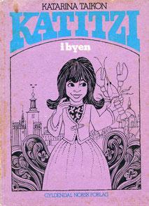 auf Norwegisch übersetzt von Oddmund Ljone, Gyldendal Norsk Verlag 1977