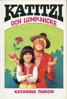 Katitzi och Lump-Nicke 1979, 102 S., Förlag Tai-Lang, 14,8 x 21,5 cm