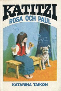 Katitzi Rosa och Paul 1977, 96 S., Förlag Tai-Lang, 14,8 x 21,5 cm