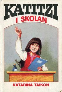 Katitzi i Skolan 1978, 104 S., Förlag Tai-Lang, 14,8 x 21,5 cm