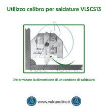 Calibro per saldature - Determinare la dimensione di un cordone di saldatura