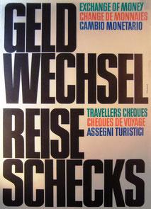 Geldwechsel, Reiseschecks (Exchange of money) Sparkasse. (Plakat 83x60).