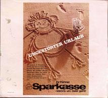Ungestörter Urlaub. Reisegeld, Safe) bei der Sparkasse -wenn's um Geld geht. (Urlaubsplakat 1970 37x32).