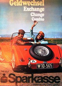 Geldwechsel, Exchange, Change, Cambio bei der Sparkasse. Wenn's um Geld geht (Cabrio,Urlaubsplakat 1970).