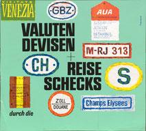 Valuten, Devisen + Reiseschecks - erhalten Sie an unseren Schaltern. Sparkasse (Urlaubsplakat 37x32).