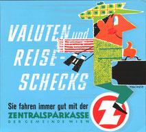 Valuten und Reiseschecks - Sie fahren gut mit der Zentralsparkasse der Gemeinde Wien. (Typisches Traimer Nasenmännchen) (37x32).